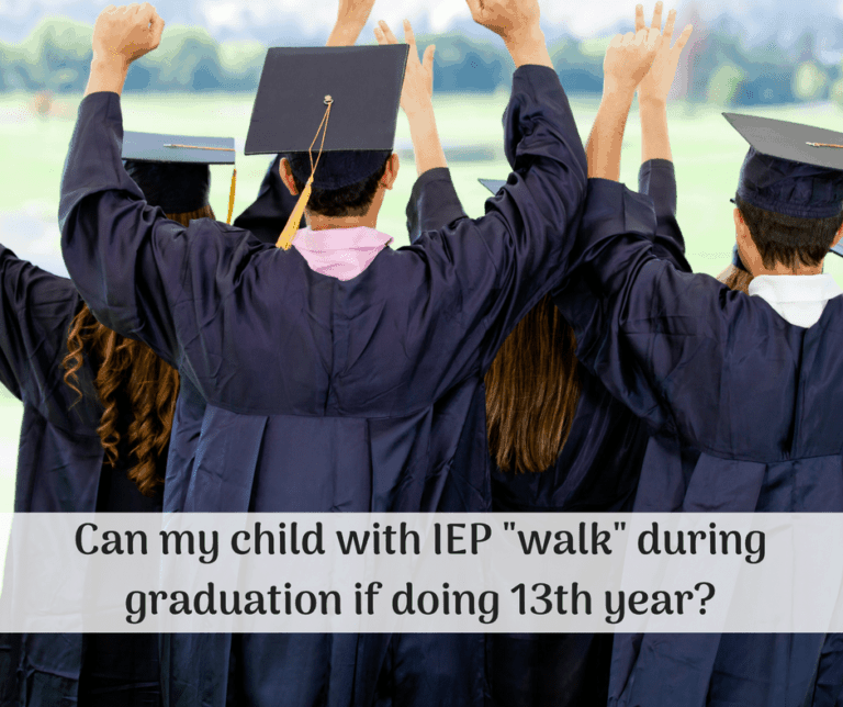 Walking at Graduation when you're Not Graduating (because of an IEP 13th year).