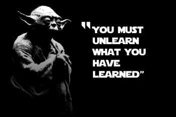 unlearn unteach yoda