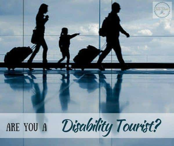 Are you a disability tourist?