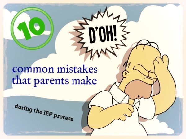parent IEP mistakes