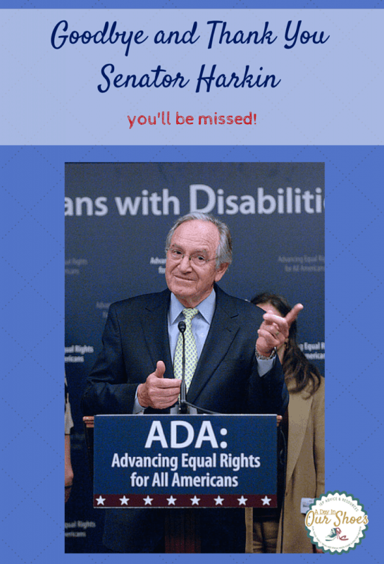 "Today Senator Harkin said goodbye to the US Senate and the Disabilities Community will miss him. ""Nothing about us, without us!"" Here is his list of accomplishments."