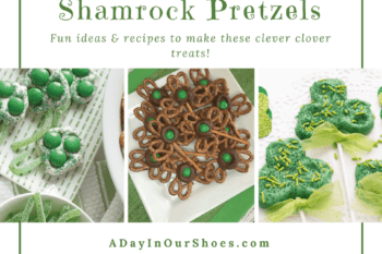 Clever Clover Treats for St. Patrick's Day~Easy and Fun Shamrock Pretzel recipes for kids.