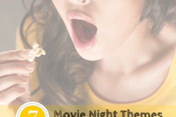 The Ultimate Guide to a perfect family movie night!
