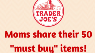 The 50 Best Trader Joe's Products you need right now.