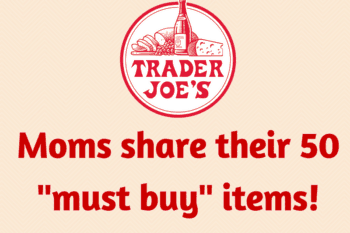 50 Trader Joe's Products you need right now.