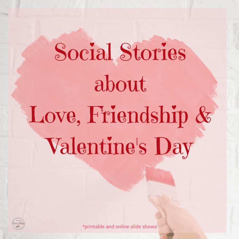 6 Social Stories about Valentine's Day and Love