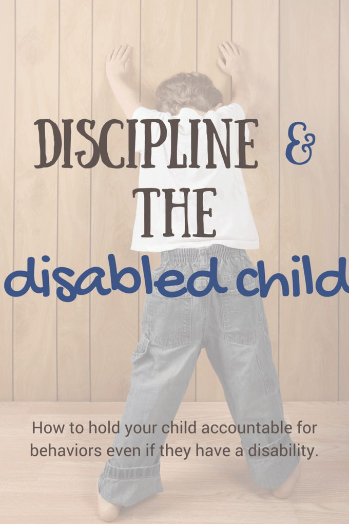 Discipline and the Disabled Child~8 tips for parents. When a child has disability-related behaviors, accountability and discipline can be extra challenging for parents. Here are tips for how and why disabled children must be held accountable for behaviors, just like their non-disable peers! #behavior #discipline #disability #specialneedsparenting