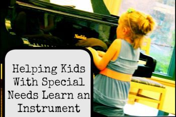 how to help kids with special needs learn a musical instrument