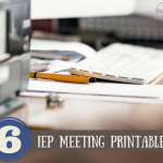 printables for your IEP meeting