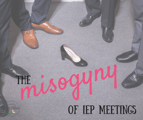 misogyny of IEP meetings