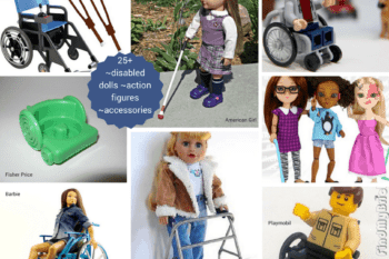 25+ dolls and action figures with disabilities~great gift ideas or for Awareness Activities.