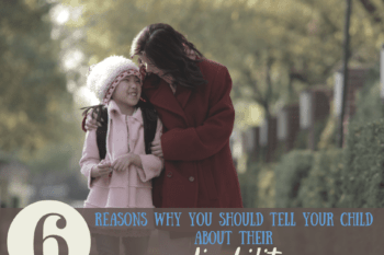 6 reasons why you should tell your child about their disability
