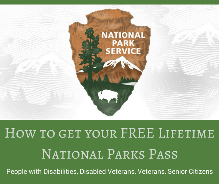 How to get your FREE Lifetime National Parks Pass~Disabilities, 4th grade, Veterans.