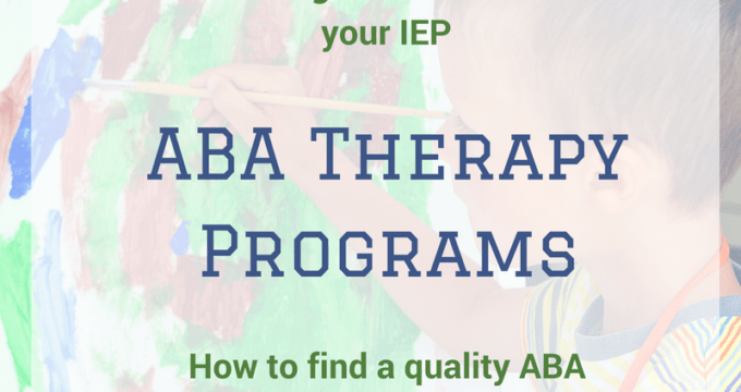 ABA Therapy Programs~how to find one and get it in your IEP
