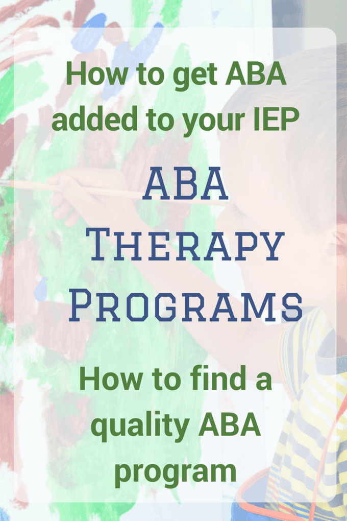 ABA Therapy Programs for kids with autism (and other disabilities!) are very popular. But they are not all created equal. Read how to choose an ABA program and add it to your IEP.