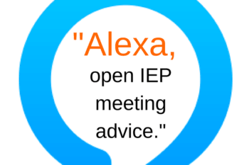 """Alexa, ask IEP meeting advice."""