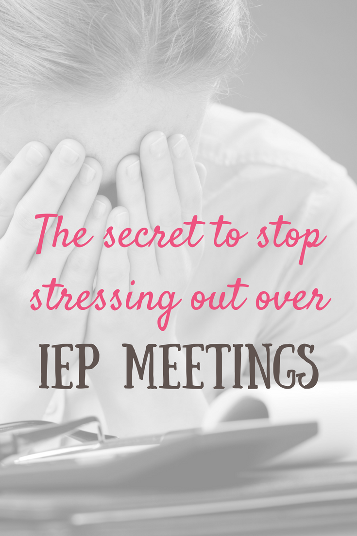 Wait, what?  Yes, really. Adopt this as your philosophy and your IEP meeting stress should disappear. Seriously. #IEPmeeting #IEPadvice #DontIEPalone #IEPmeetingadviceforparents