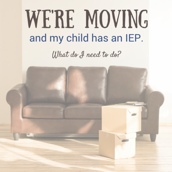 IEP moving advice