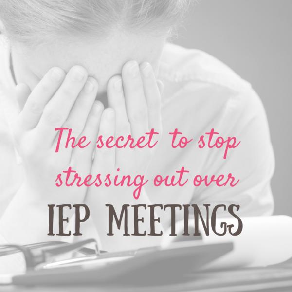 stress iep meeting secret
