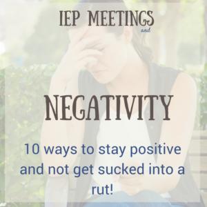 IEP Meeting negativity