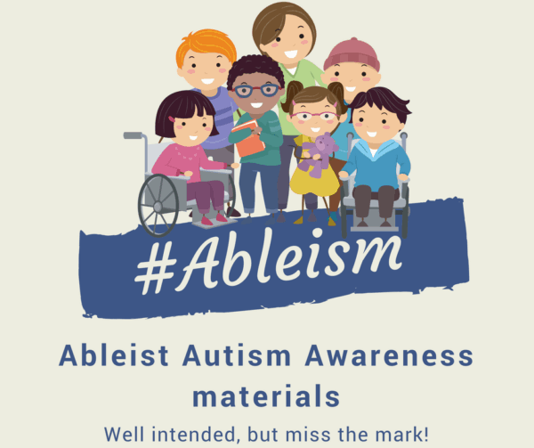 ableist autism awareness materials