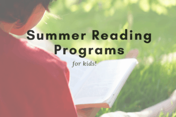 The Ultimate Guide to Free Summer Reading Programs for kids.