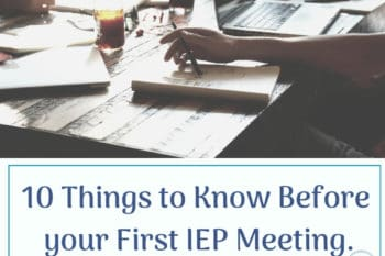 first iep meeting and what to know before your first meeting person at a table with pen and paper