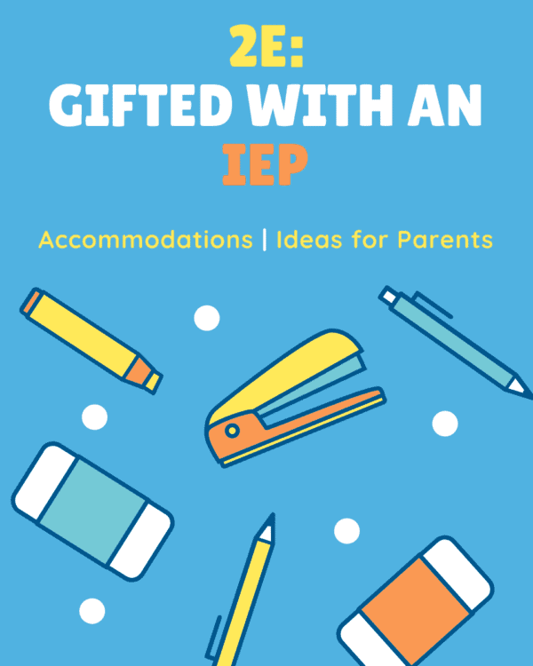 Gifted with an IEP | Understanding 2E Kids | Twice-Exceptional | Gifted Students with Learning Disabilities