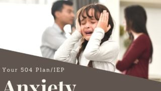 {Anxiety} 43 Helpful IEP and 504 Plan Accommodations