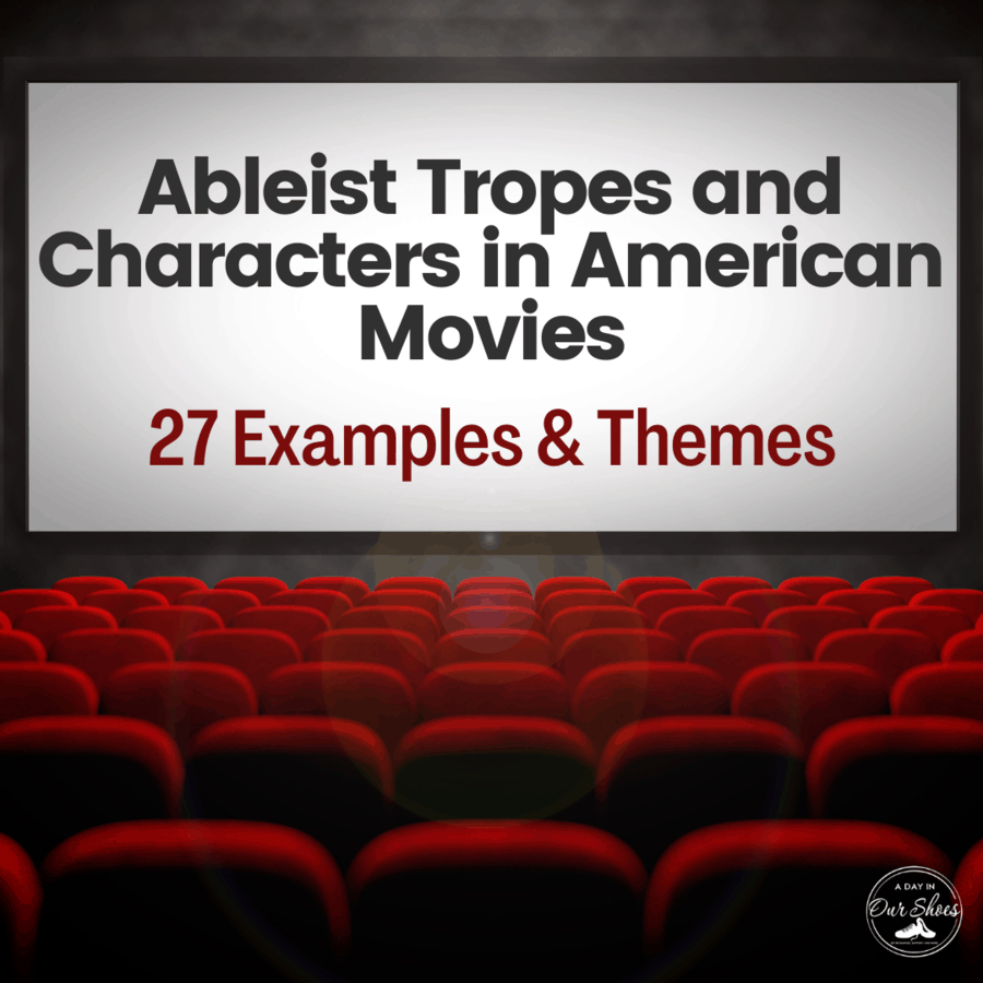 Ableist Tropes and Characters in American Movies
