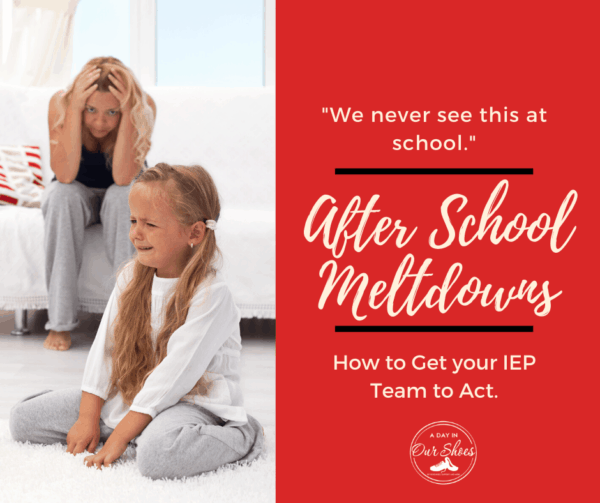 After School Meltdowns | Tips for Helping your Child | IEP Ideas