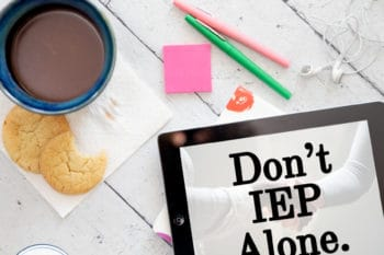 Don't IEP Alone: IEP Podcast