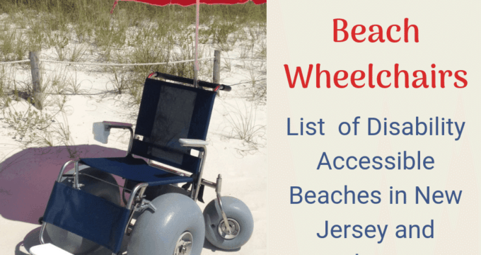 {Beach Wheelchairs} List of NJ and Delaware Beaches that have them-2019.