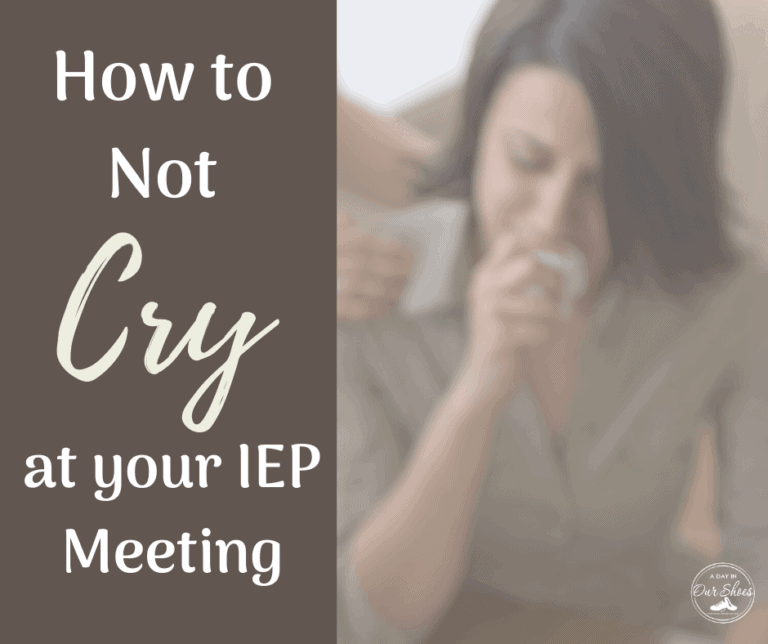 How to Not Cry at your IEP Meeting.