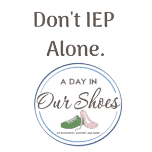 Don't IEP Alone podcast special education advocate informational listening