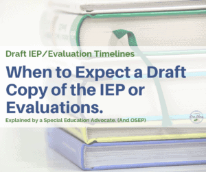 iep draft timelines and predetermination