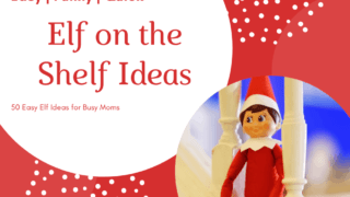 Elf on the Shelf Ideas | 50 Cool and Easy Ideas to keep Moms sane.