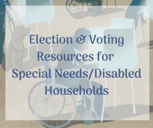 election voting resources special needs disabled households person in wheelchair at voting booth