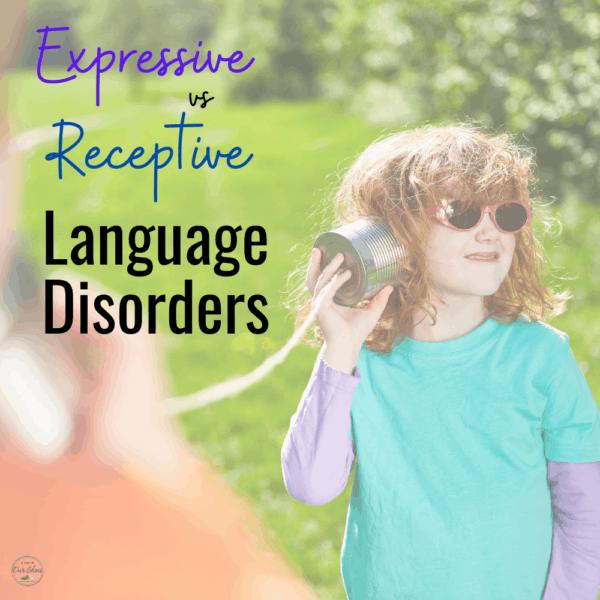 For Parents: Receptive Language Vs Expressive Language Disorder   Receptive Vs Express Language Skills And Strategies   IEP Goals