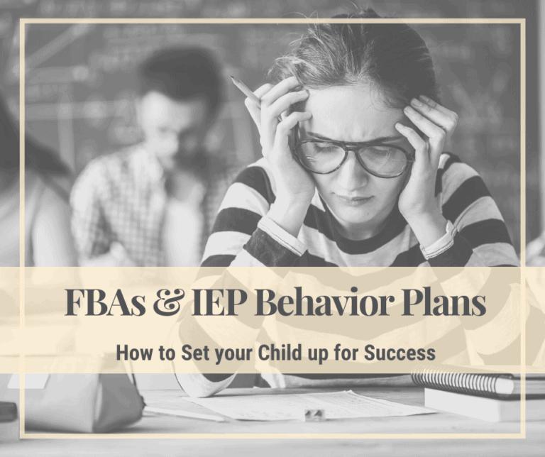How to Get an Effective Behavior Plan on your IEP | FBA