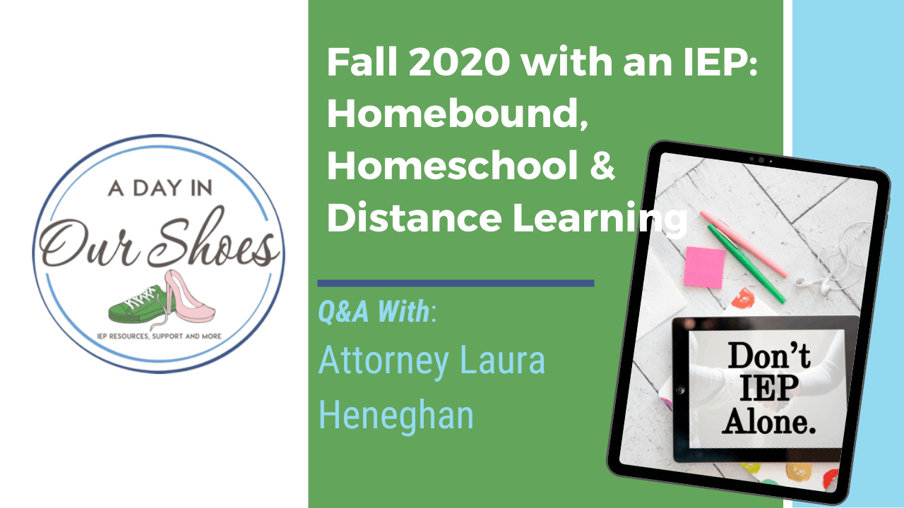 Back to School 2020 with an IEP, Q&A with Attorney Laura Heneghan