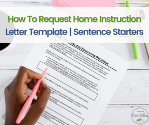 How to Request Homebound Placement | Letter Template