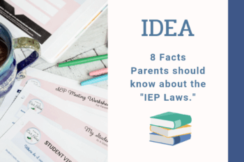 IEP and IDEA law papers scattered on desk with coffee cup and pens