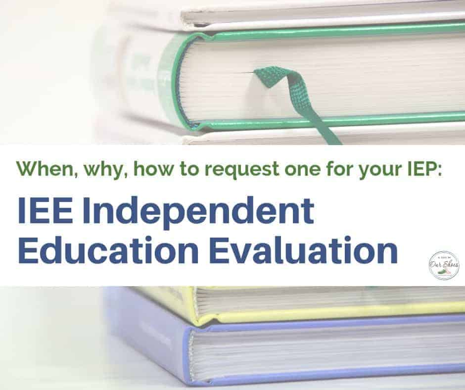 IEE independent education evaluation and how to request it stack of books