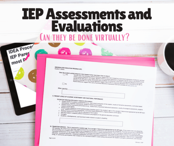 IEP Assessments and Evaluations virtual