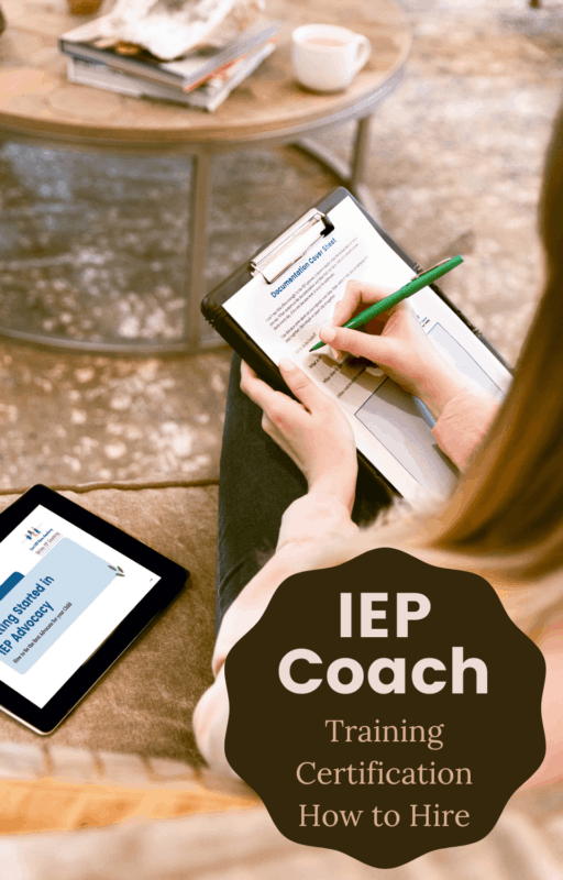 IEP Coach | Training | Certification | Why to Hire One Instead of an IEP Advocate