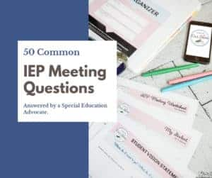 IEP Meeting Questions on paper scattered on desk with pens