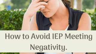 How to avoid IEP Meeting Negativity.