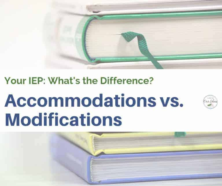 What's the Difference between IEP Accommodations and Modifications? | Examples