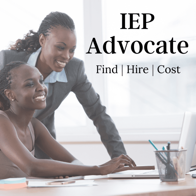 IEP Advocate | Should You Hire One? Where to Find One.